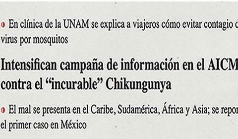 La Clínica del Viajero de la UNAM y la Secretaría de Relaciones Exteriores realizan campaña de información para prevenir el virus Chikungunya